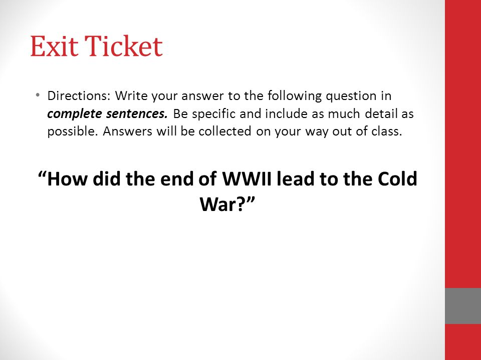 How did the end of WWII lead to the Cold War