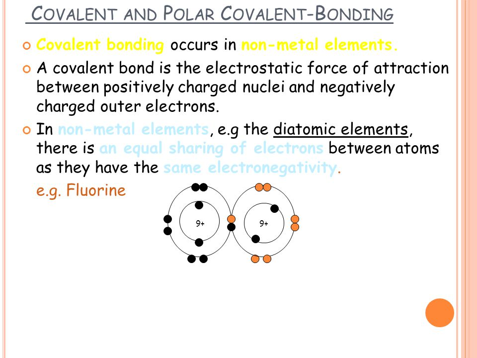 Covalent and Polar Covalent-Bonding