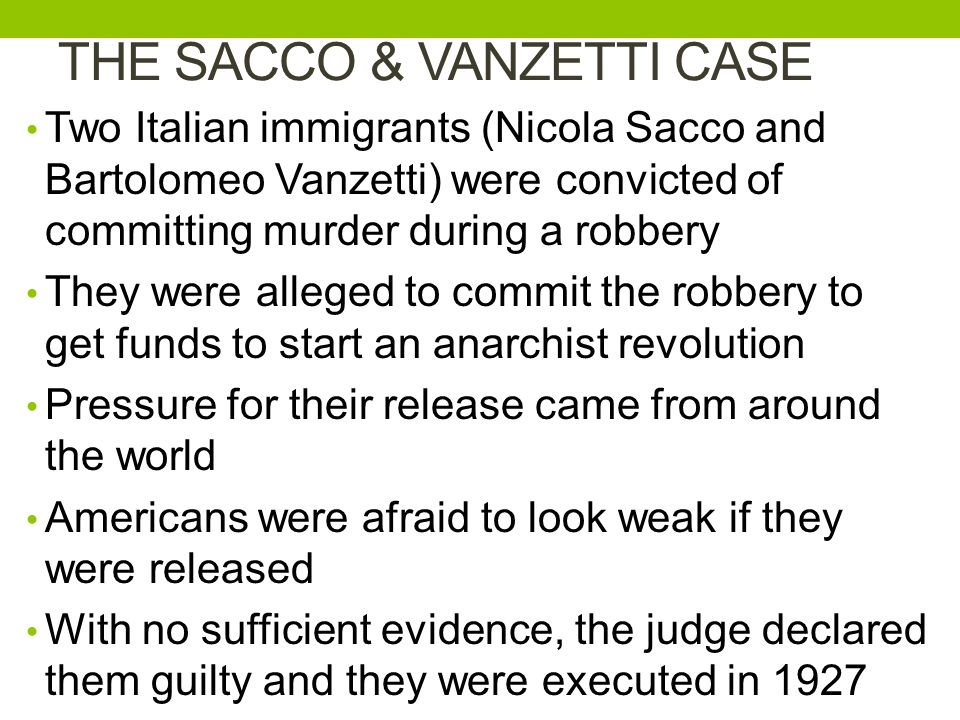 THE SACCO & VANZETTI CASE