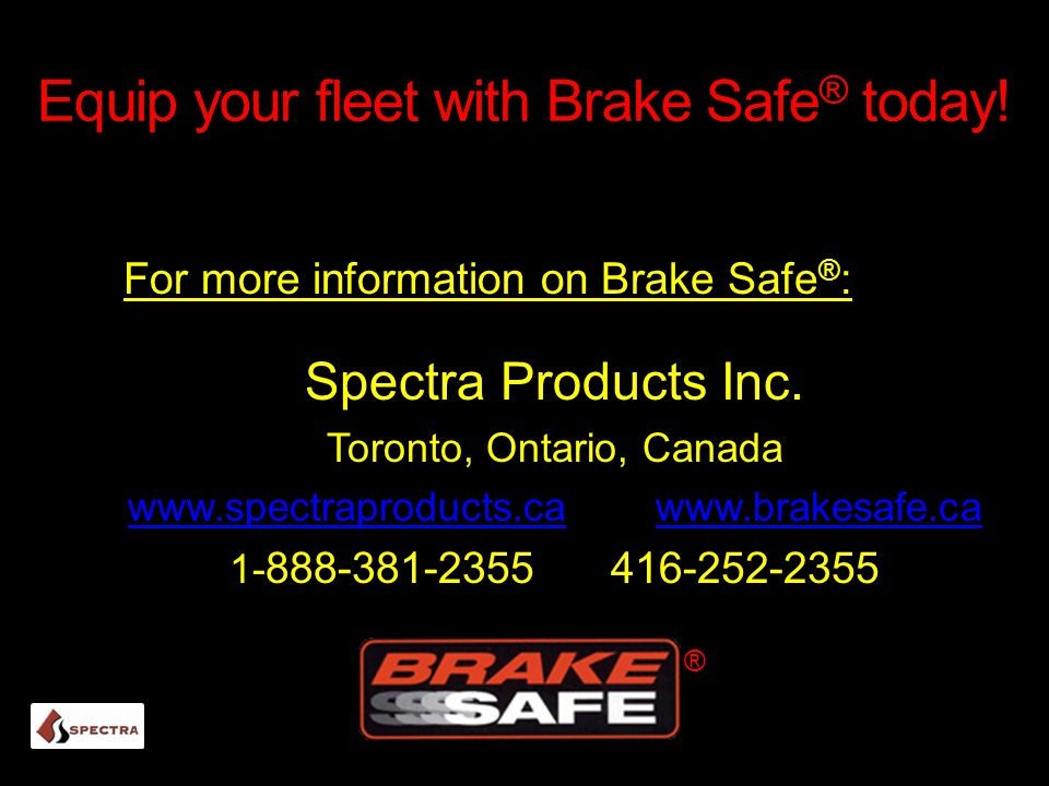 Equip your fleet with Brake Safe® today!