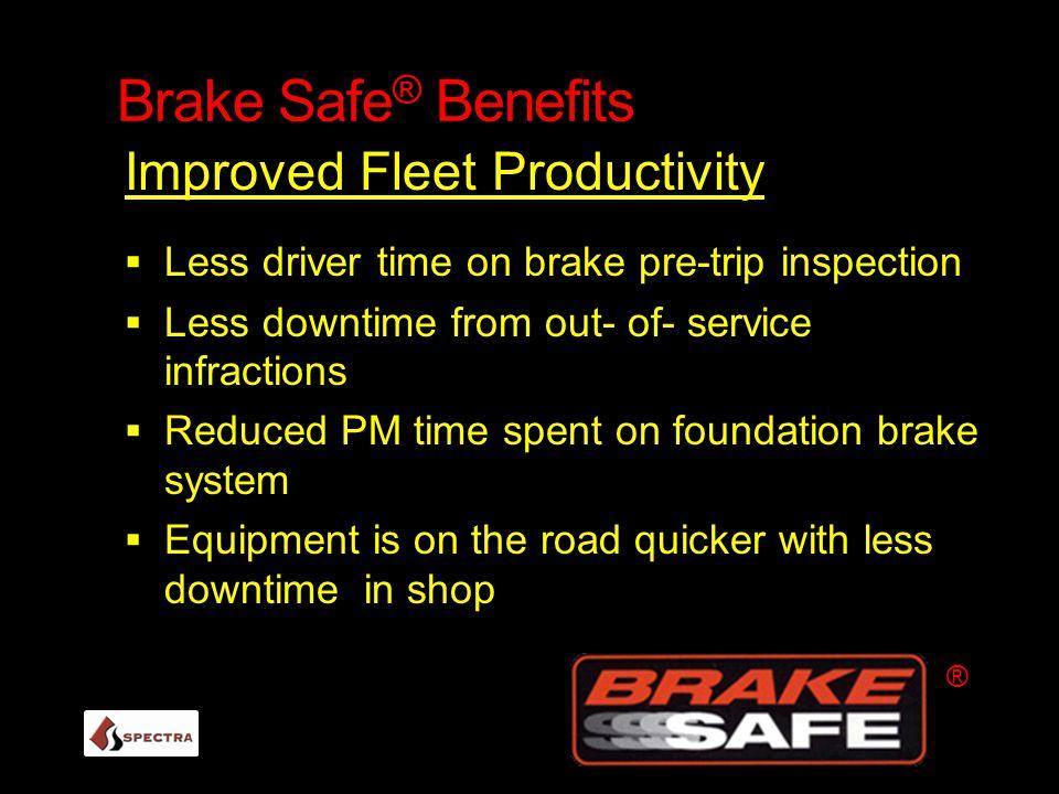 Brake Safe® Benefits Improved Fleet Productivity