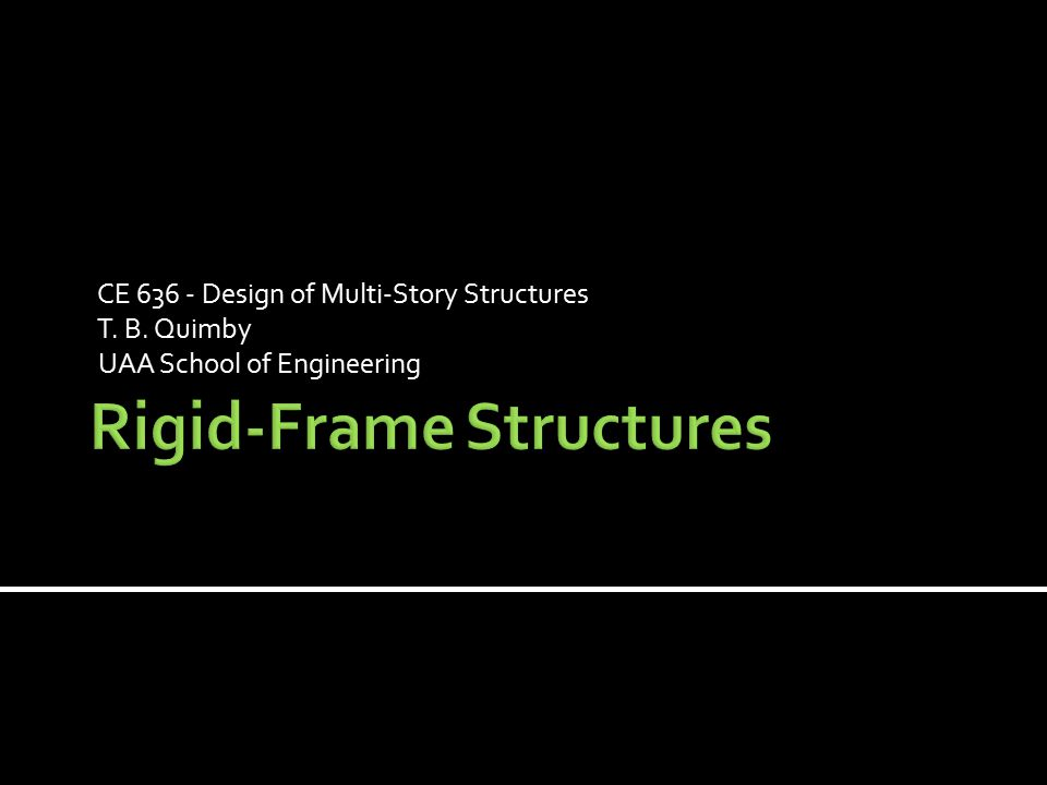 Rigid-Frame Structures