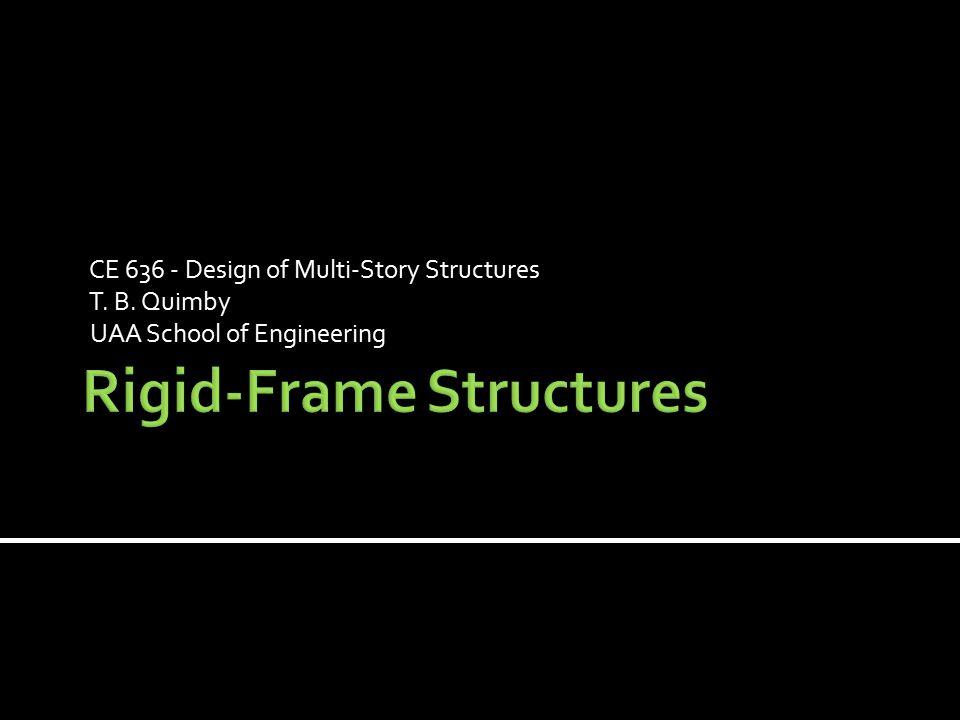 Rigid-Frame Structures