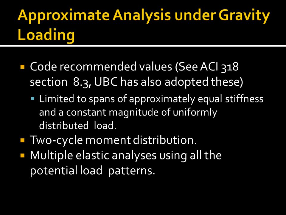 Approximate Analysis under Gravity Loading