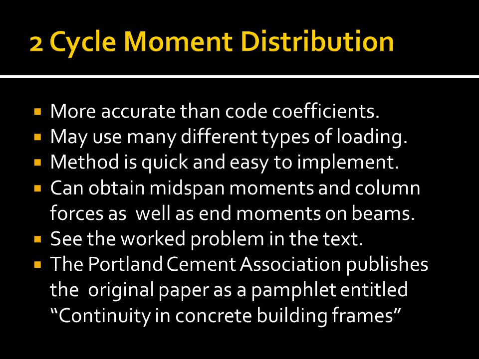 2 Cycle Moment Distribution