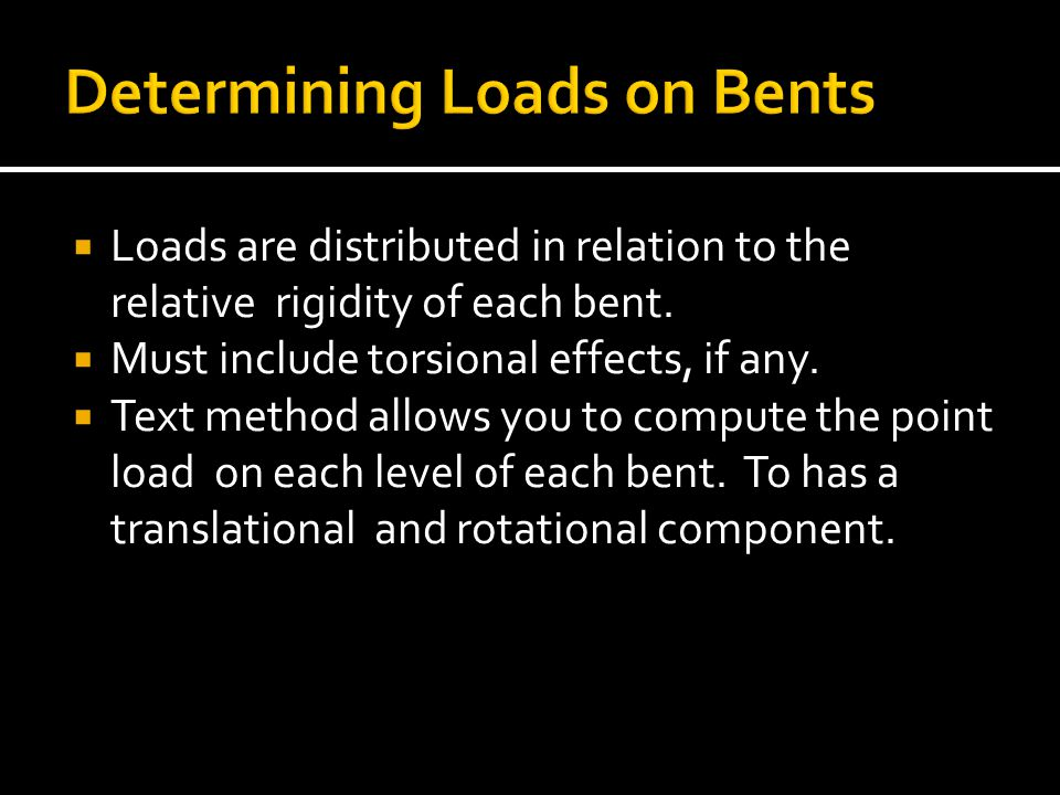 Determining Loads on Bents