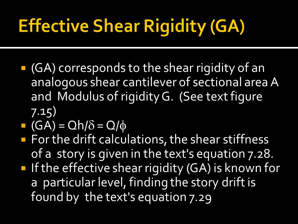 Effective Shear Rigidity (GA)