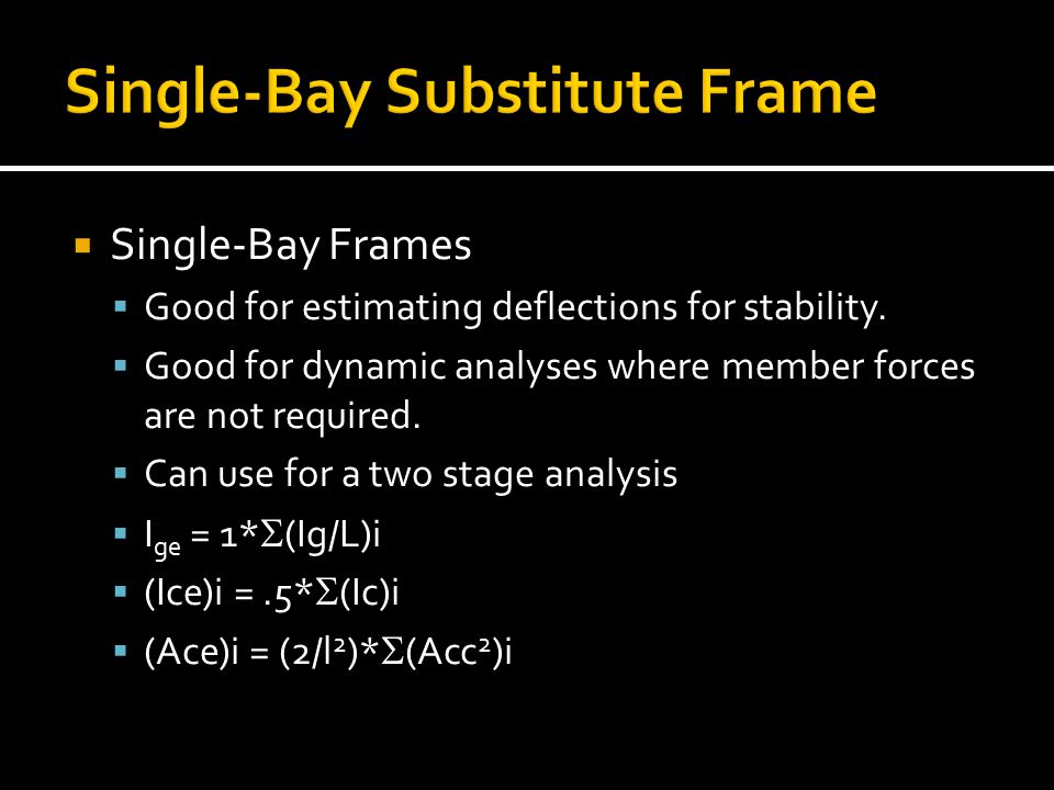 Single-Bay Substitute Frame