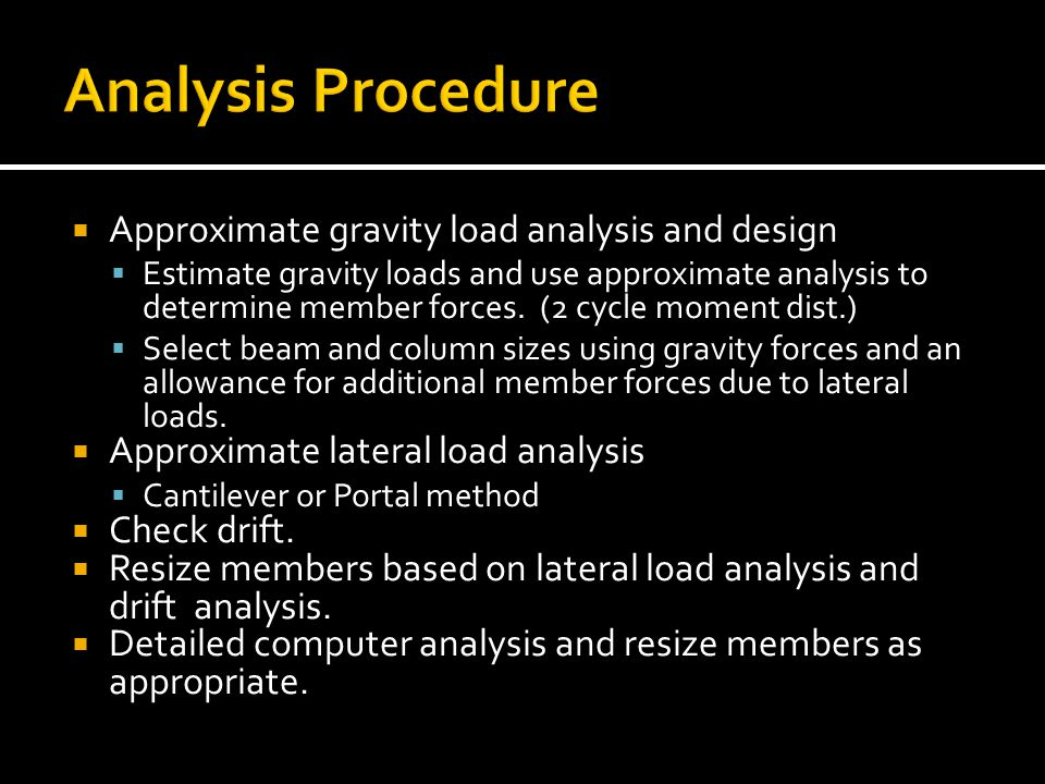 Analysis Procedure Approximate gravity load analysis and design