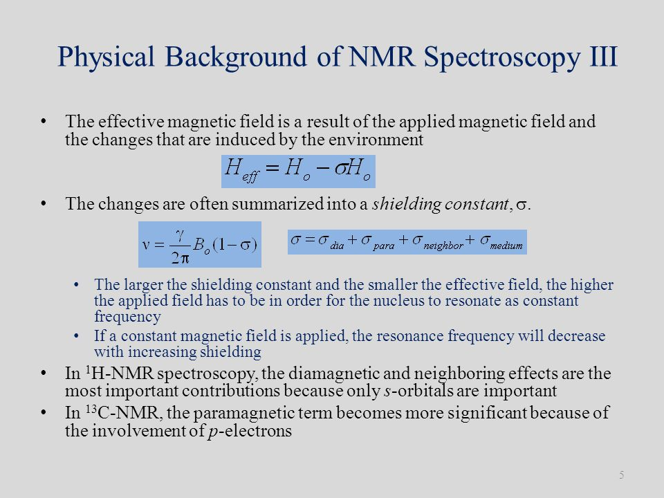 Physical Background of NMR Spectroscopy III