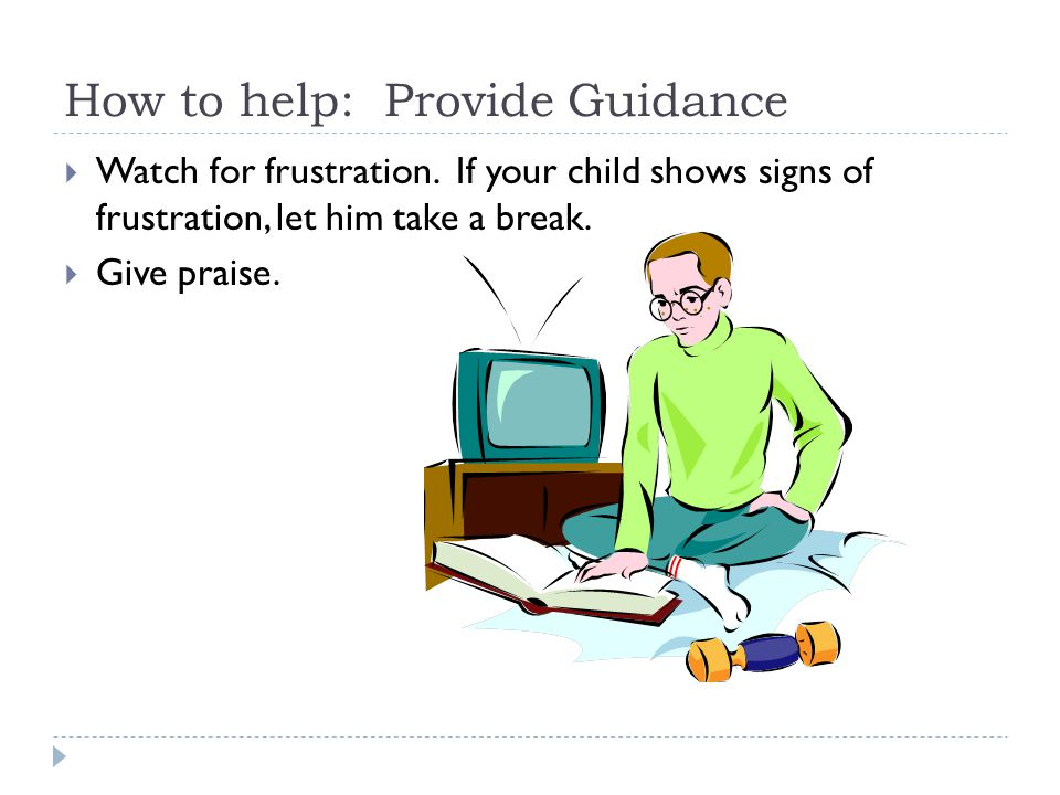 How to help: Provide Guidance