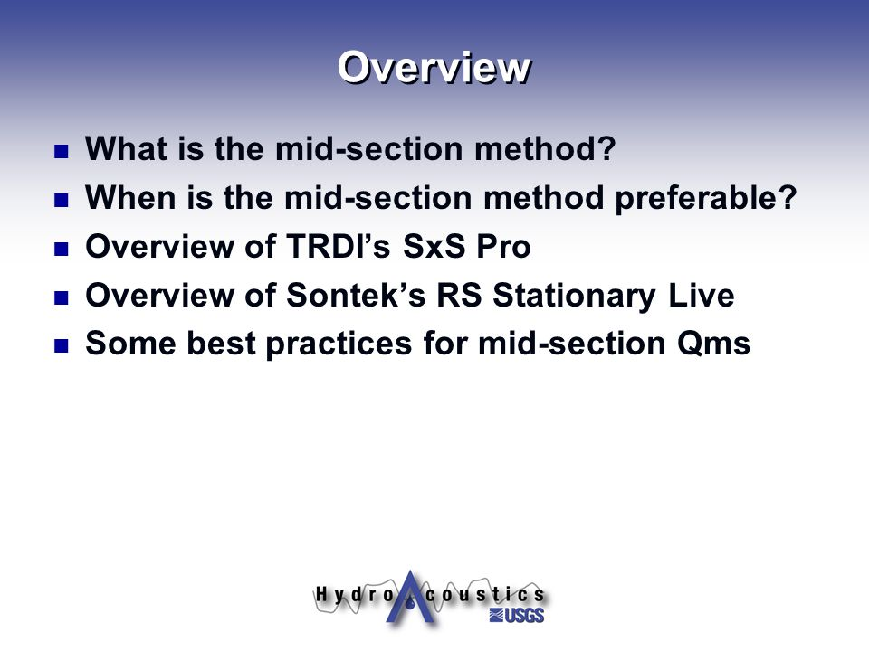Overview What is the mid-section method