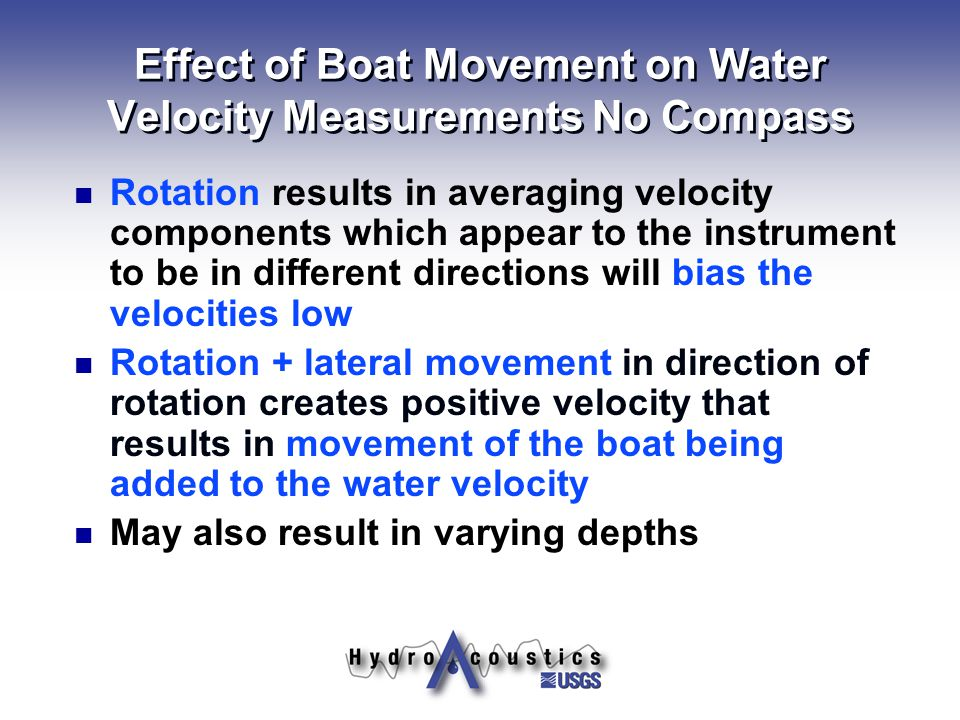 Effect of Boat Movement on Water Velocity Measurements No Compass