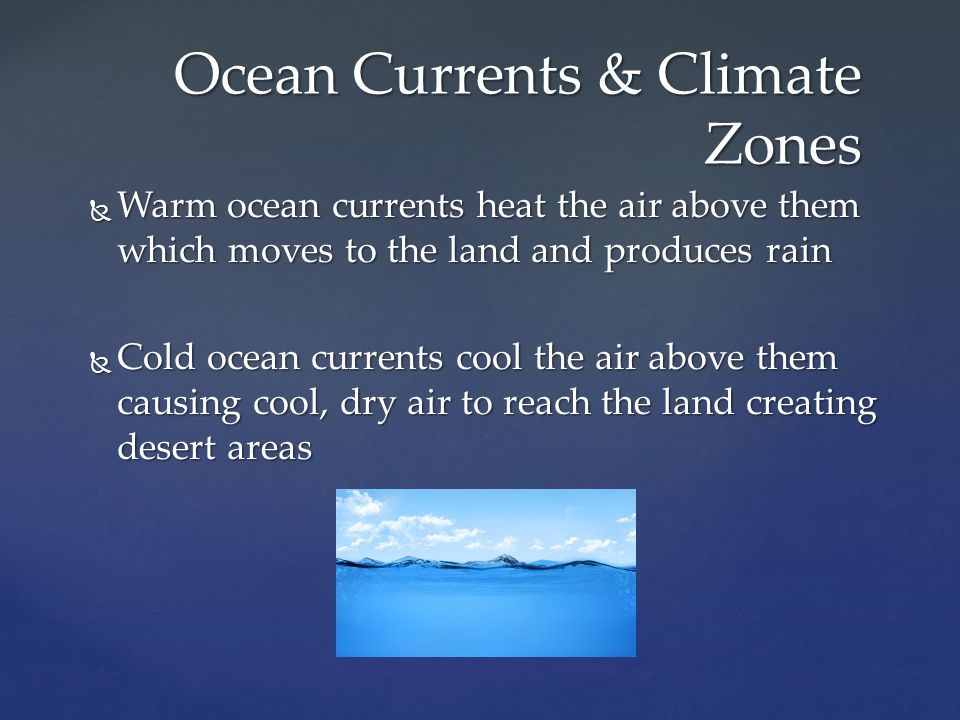 Ocean Currents & Climate Zones