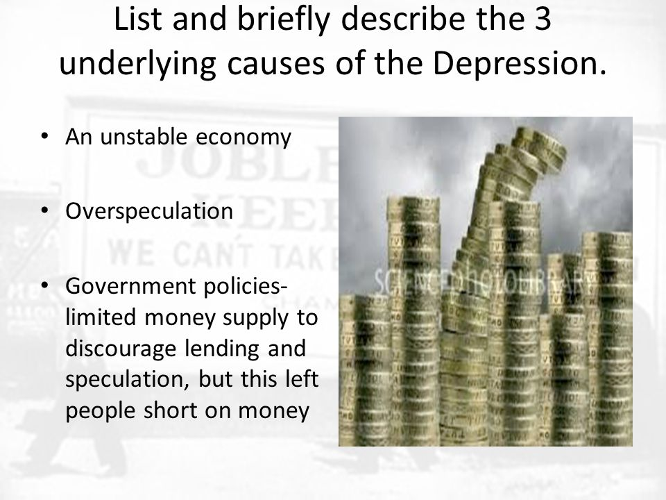 List and briefly describe the 3 underlying causes of the Depression.