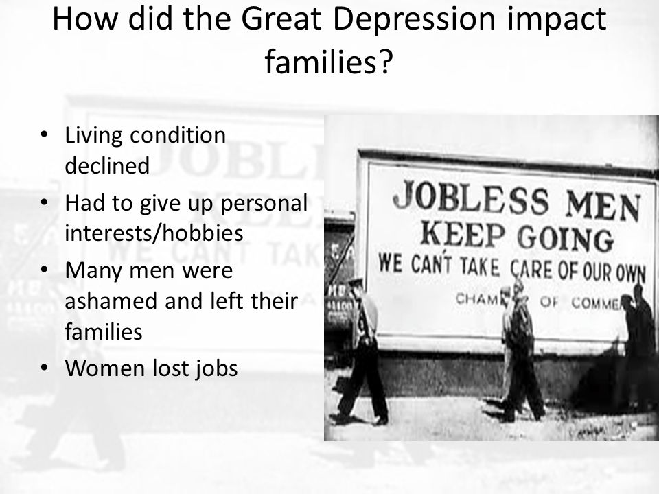 How did the Great Depression impact families