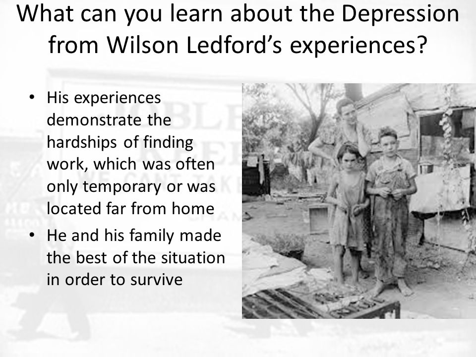 What can you learn about the Depression from Wilson Ledford's experiences