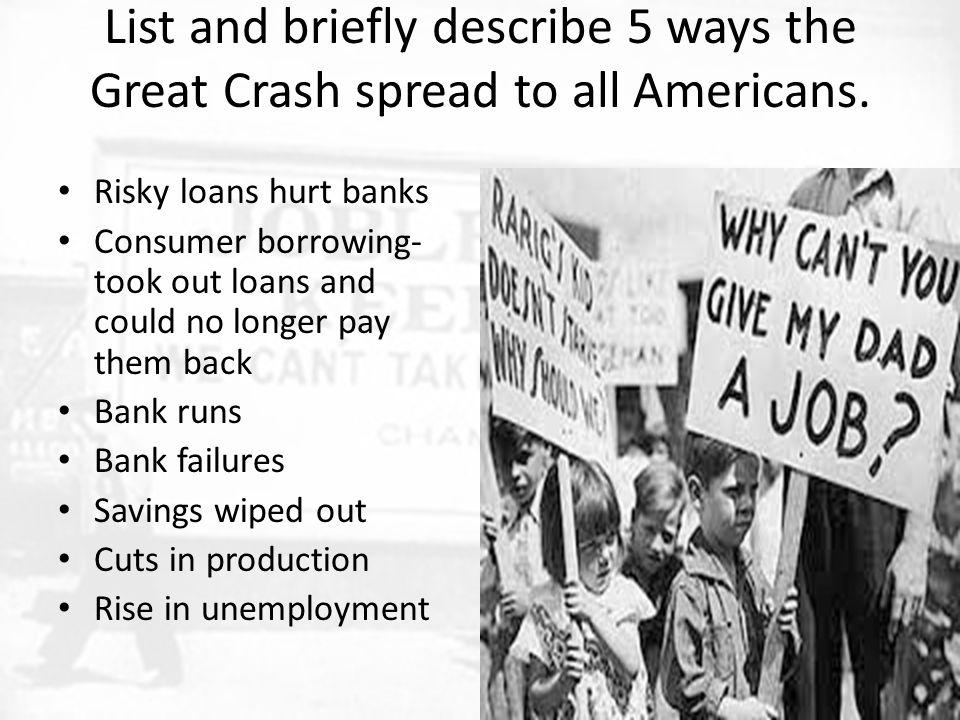 List and briefly describe 5 ways the Great Crash spread to all Americans.