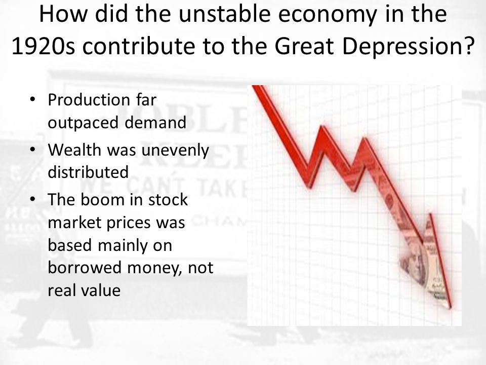 How did the unstable economy in the 1920s contribute to the Great Depression
