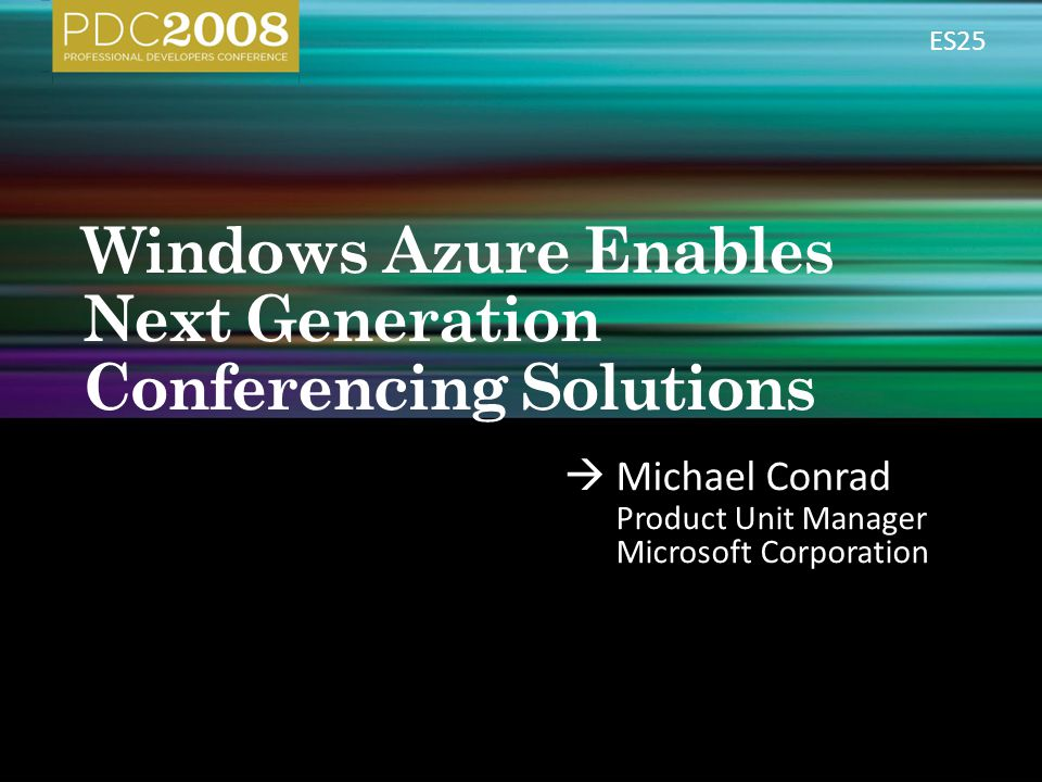 Windows Azure Enables Next Generation Conferencing Solutions