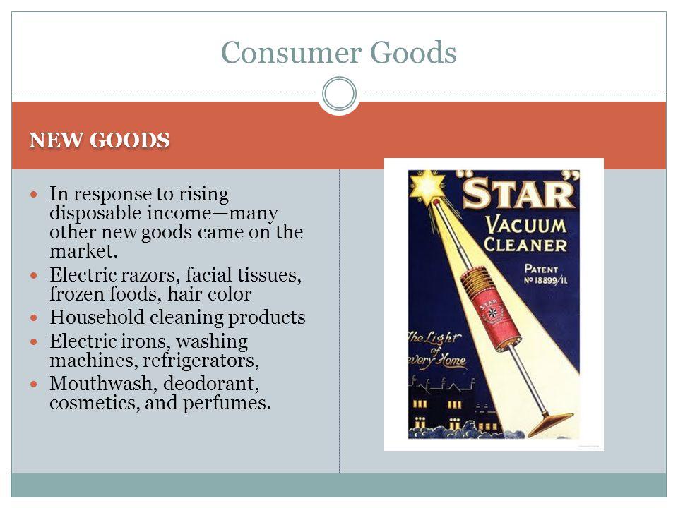 Consumer Goods NEW GOODS