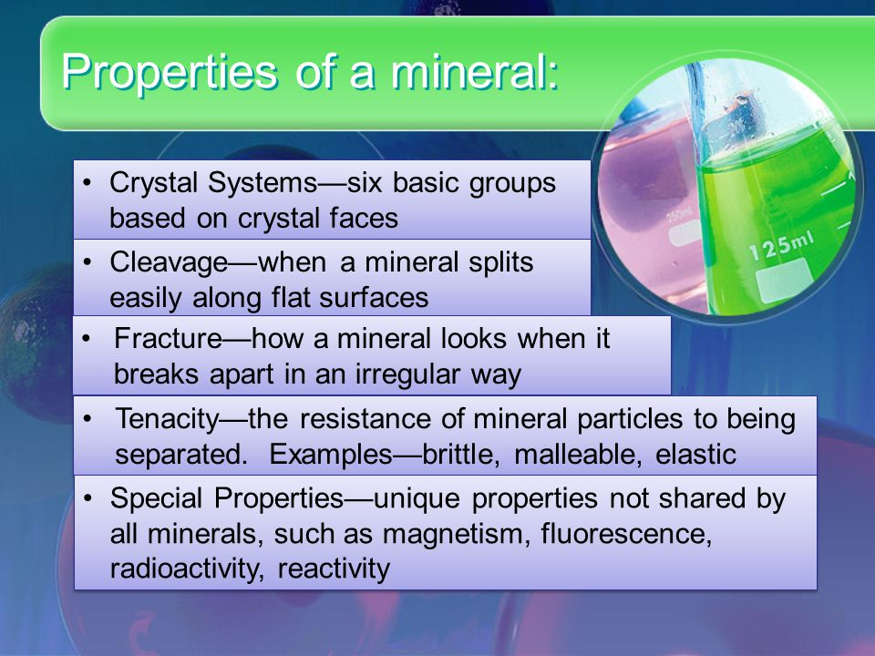 Properties of a mineral: