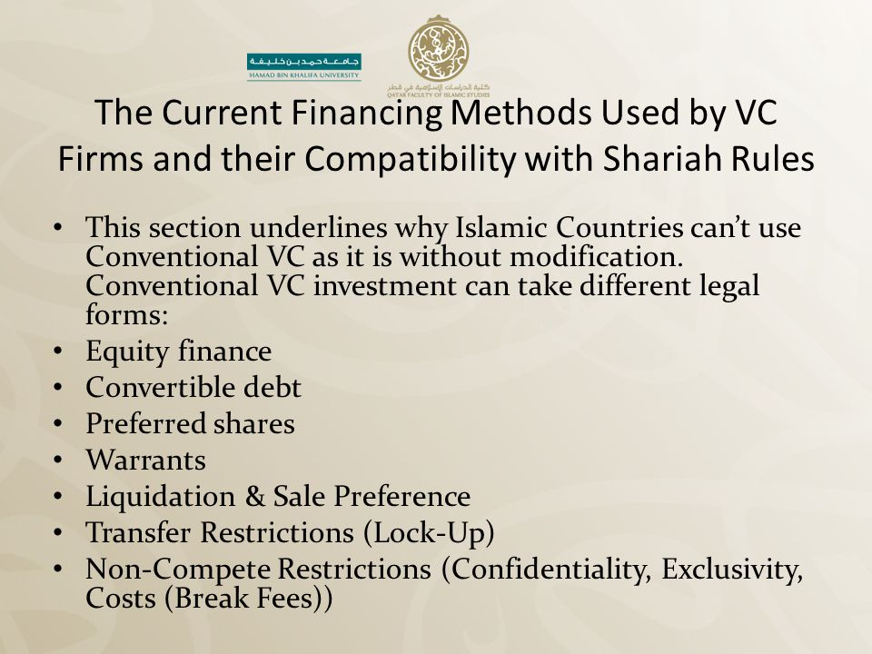 The Current Financing Methods Used by VC Firms and their Compatibility with Shariah Rules