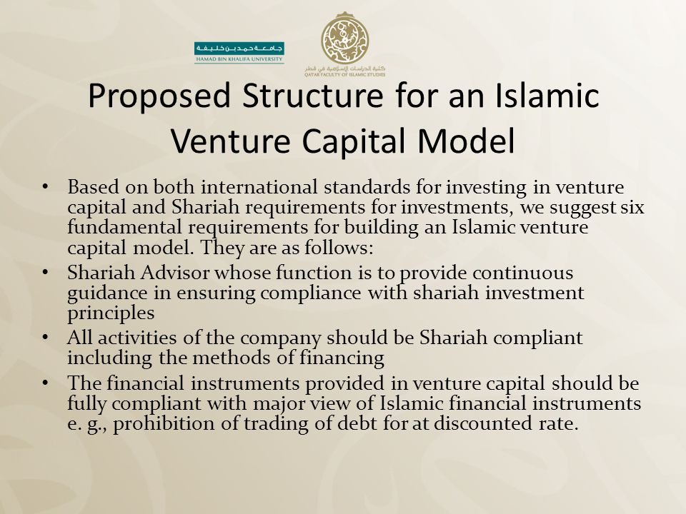 Proposed Structure for an Islamic Venture Capital Model