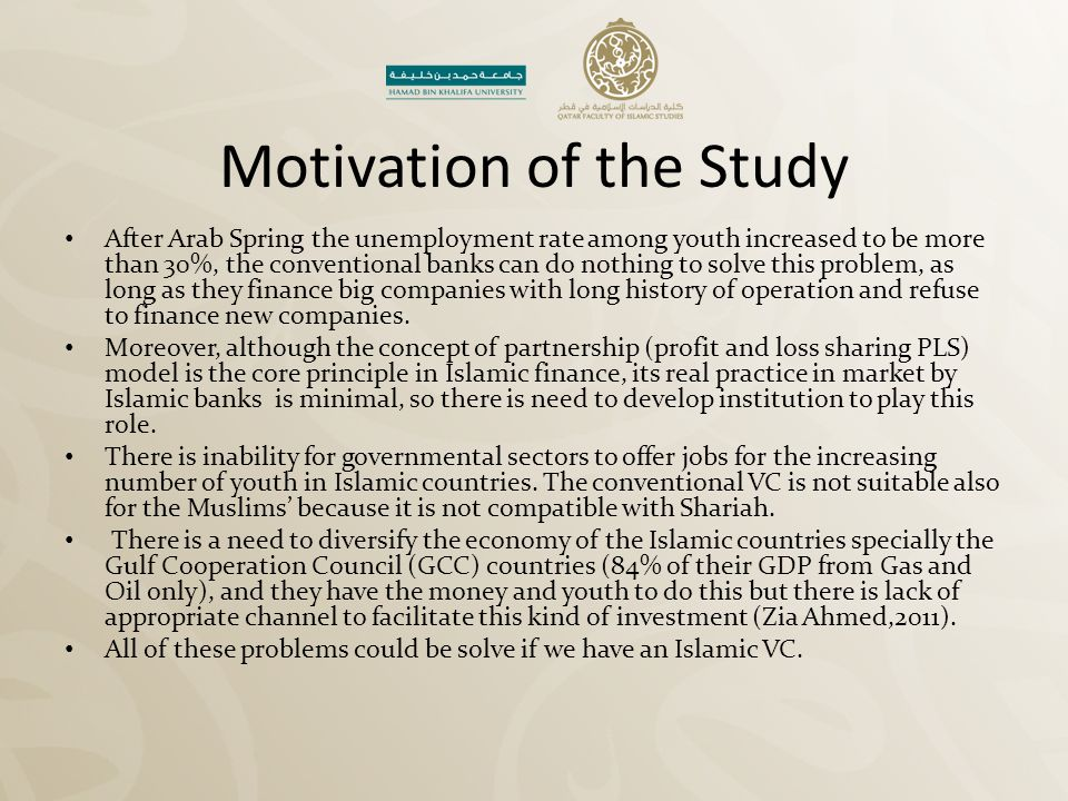 Motivation of the Study
