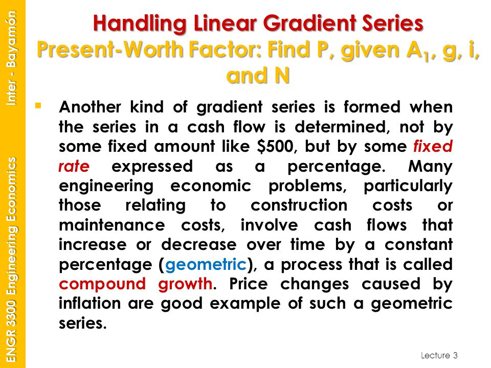 Handling Linear Gradient Series Present-Worth Factor: Find P, given A1, g, i, and N