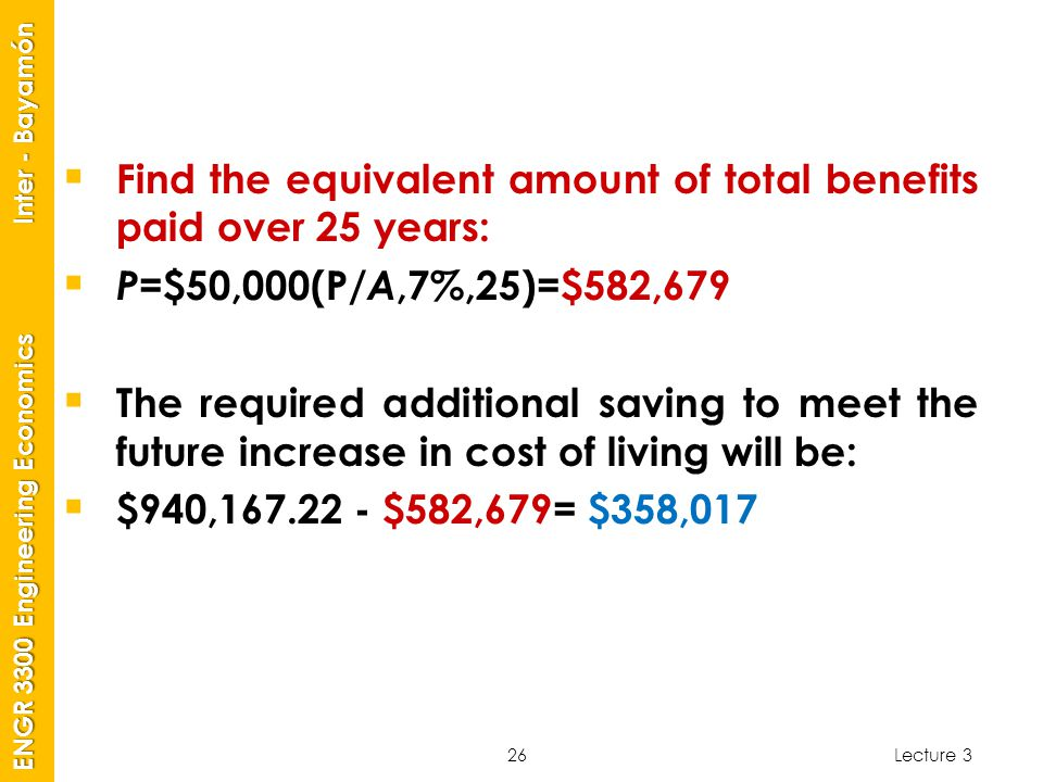 Find the equivalent amount of total benefits paid over 25 years: