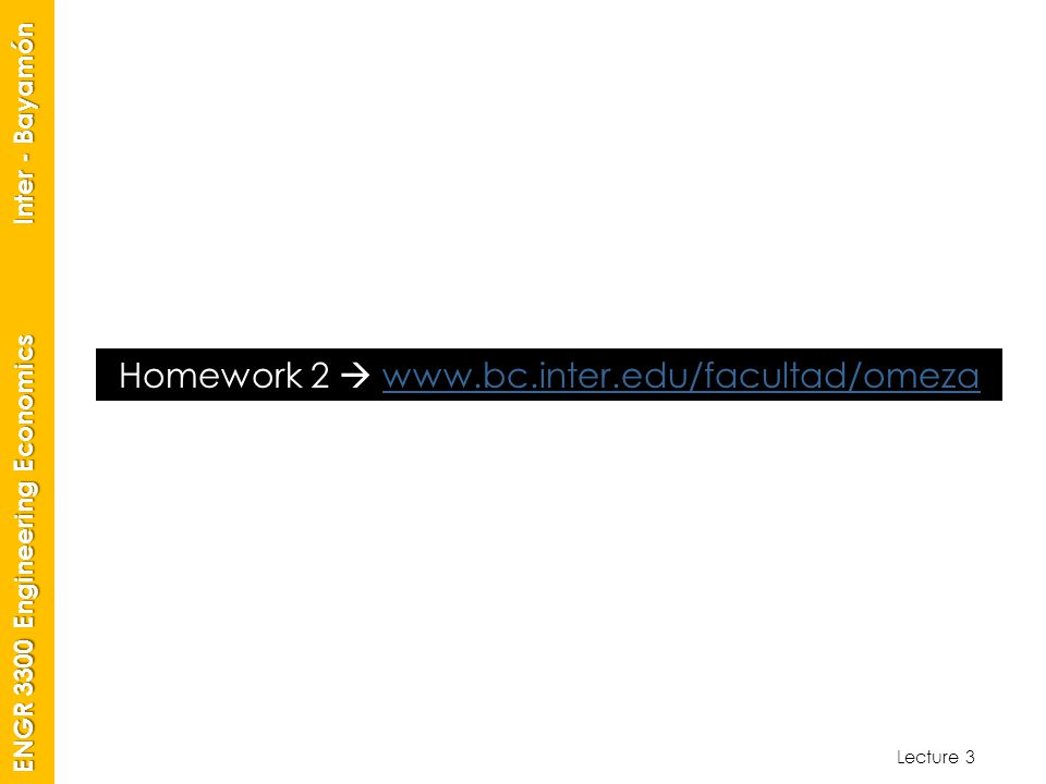 Homework 2  www.bc.inter.edu/facultad/omeza