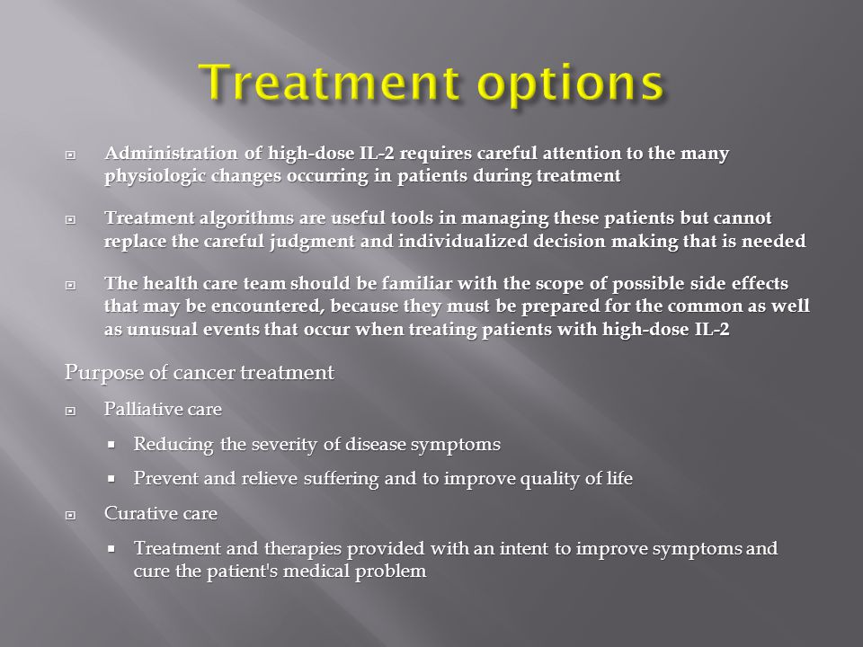 Treatment options Purpose of cancer treatment