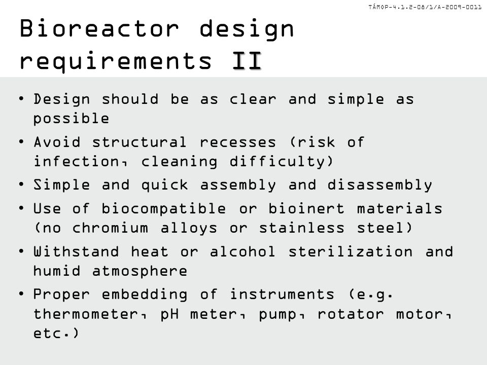 Bioreactor design requirements II