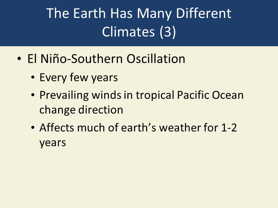 The Earth Has Many Different Climates (3)
