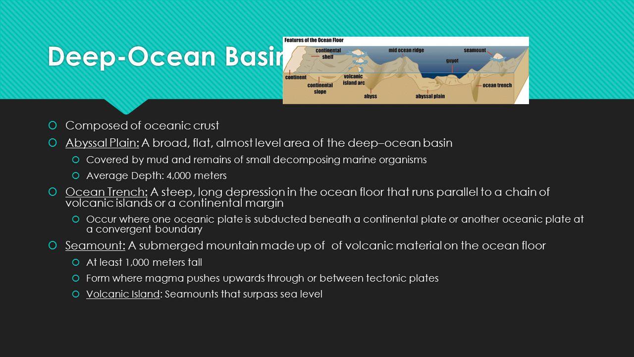 Deep-Ocean Basin Composed of oceanic crust