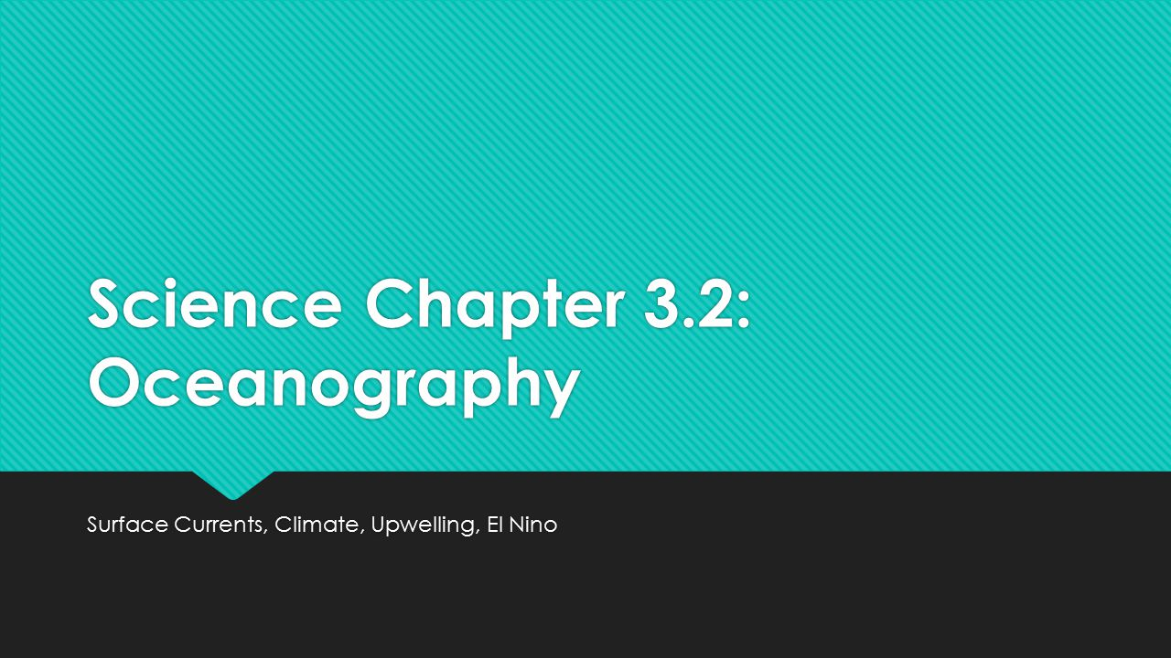Science Chapter 3.2: Oceanography