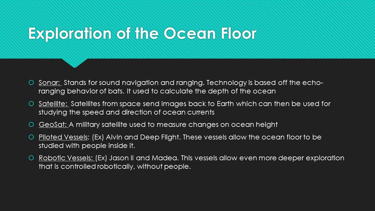 Exploration of the Ocean Floor