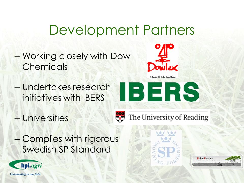 Development Partners Working closely with Dow Chemicals