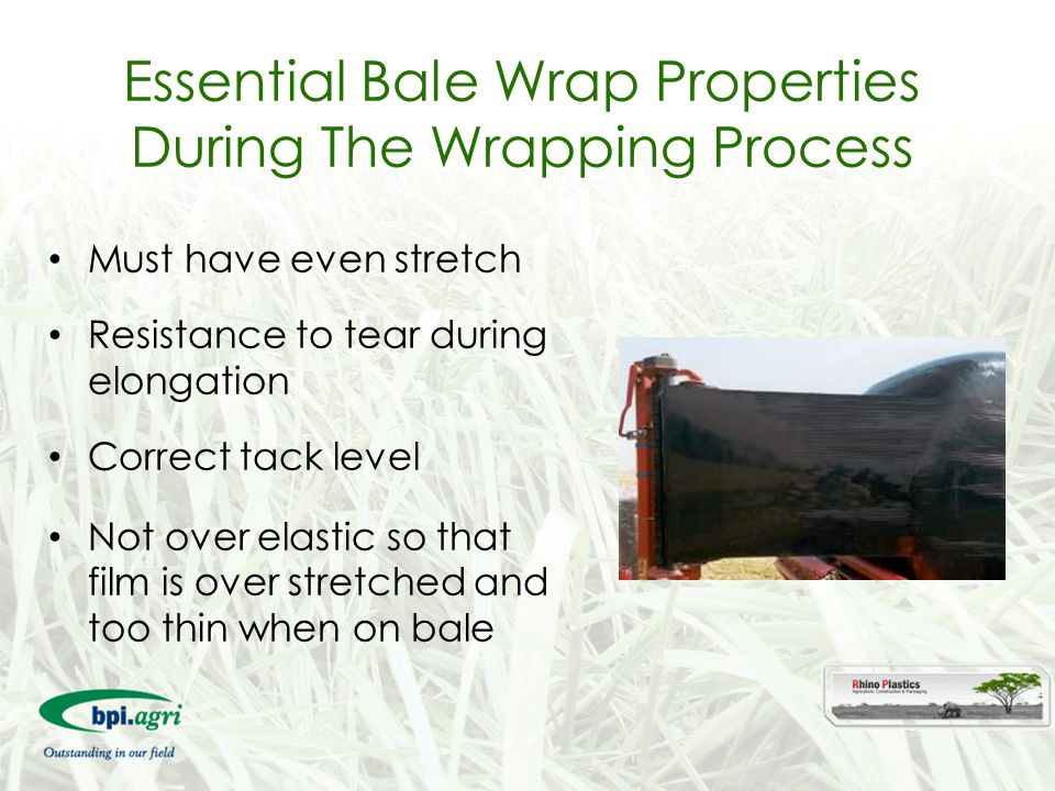 Essential Bale Wrap Properties During The Wrapping Process