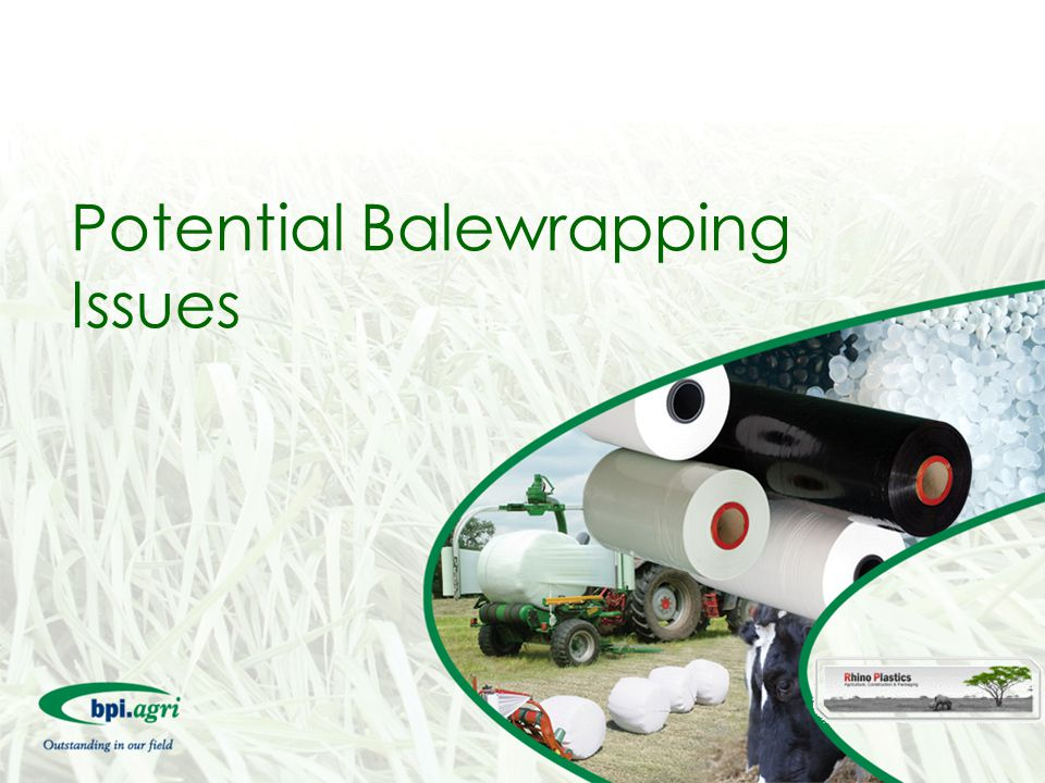 Potential Balewrapping Issues