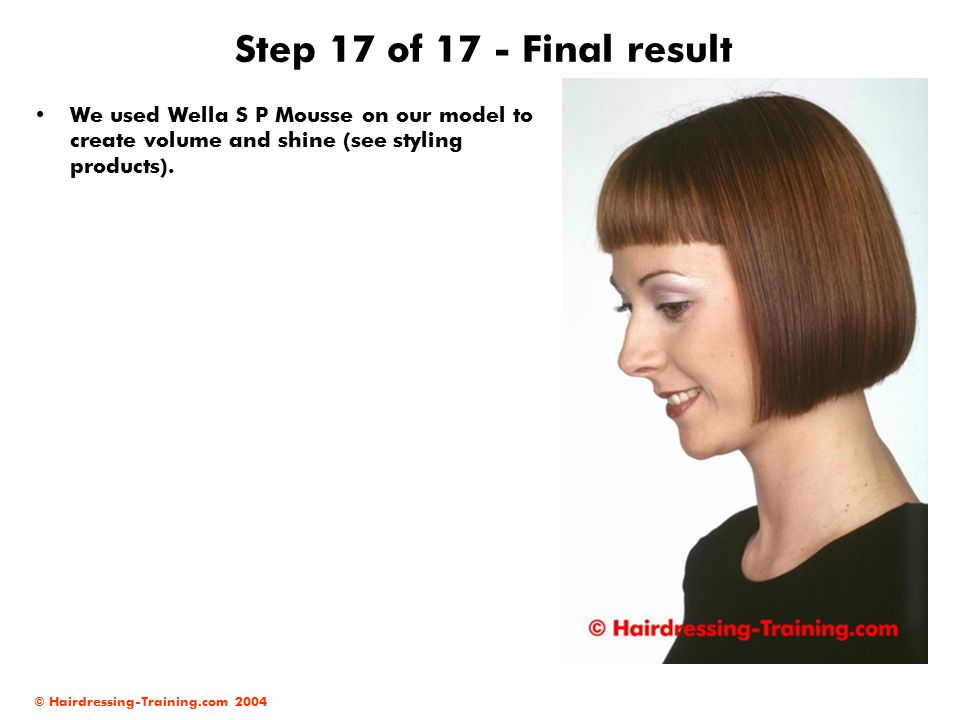 Step 17 of 17 - Final result We used Wella S P Mousse on our model to create volume and shine (see styling products).