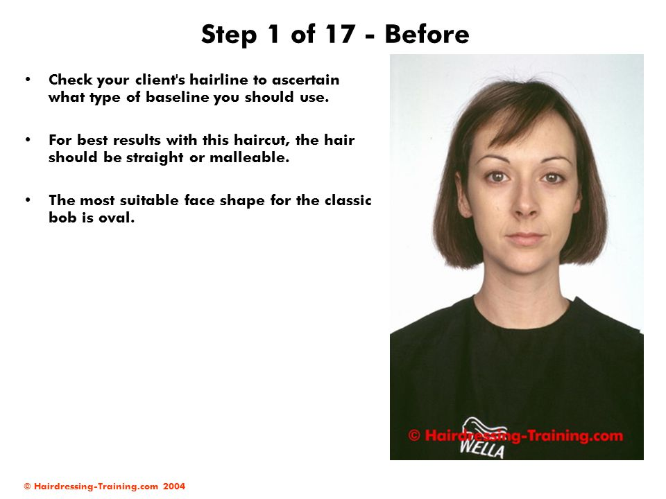 Step 1 of 17 - Before Check your client s hairline to ascertain what type of baseline you should use.