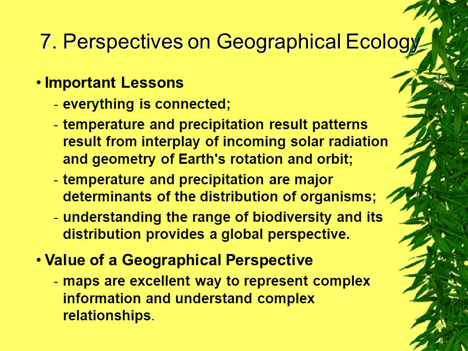 7. Perspectives on Geographical Ecology