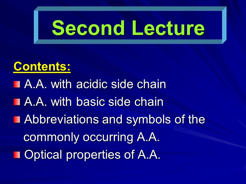 Second Lecture Contents: A.A. with acidic side chain