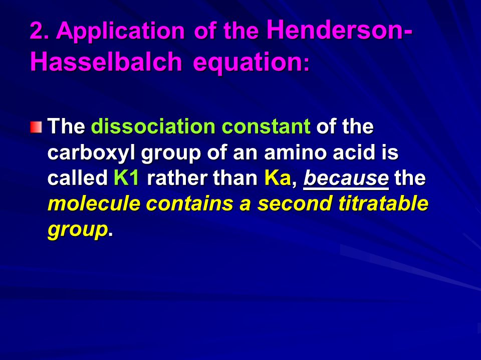 2. Application of the Henderson-Hasselbalch equation: