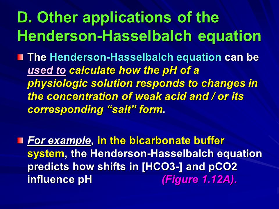 D. Other applications of the Henderson-Hasselbalch equation