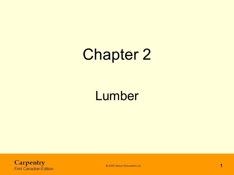 Chapter 2 Lumber Carpentry First Canadian Edition