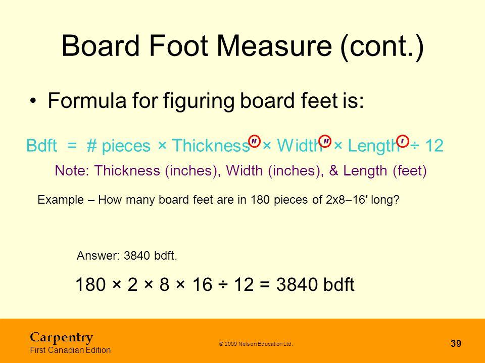 Board Foot Measure (cont.)