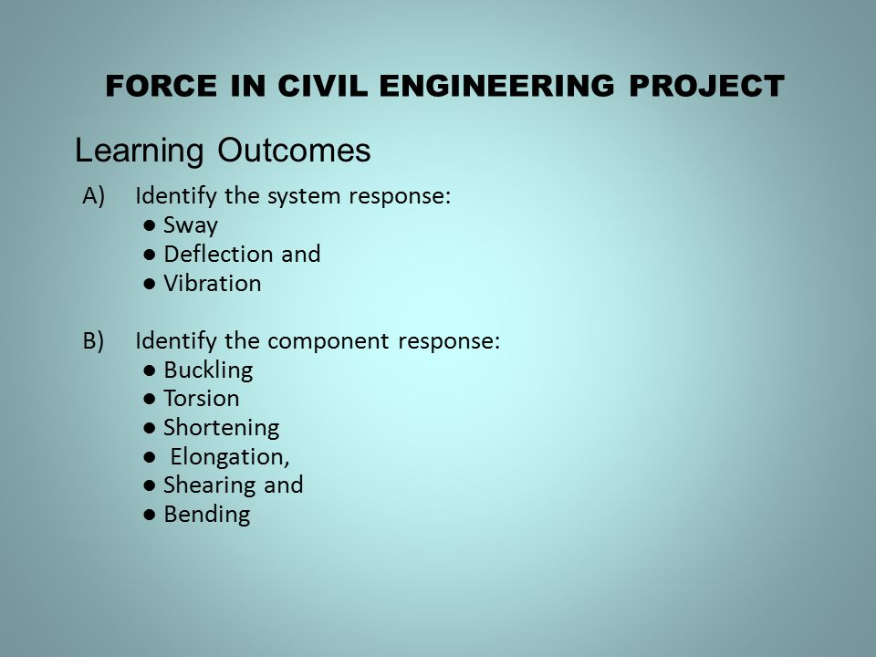 FORCE IN CIVIL ENGINEERING PROJECT